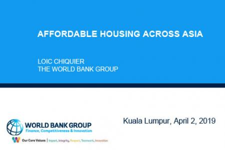 Constructing and Financing Affordable Housing Across Asia Session I, 2 April 2019